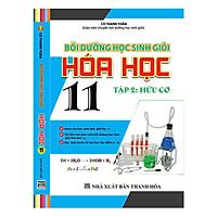 Bồi Dưỡng Học Sinh Giỏi Hóa Học 11 (Tập 2 - Hữu Cơ)