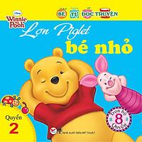 Bé Tự Đọc Truyện - Lợn Piglet Bé Nhỏ