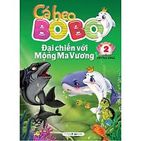 Cá Heo Bo Bo - Đại Chiến Với Mộng Ma Vương (Tập 2)