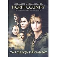 Câu Chuyện Phương Bắc - North Country(DVD)