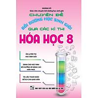 Chuyên Đề Bồi Dưỡng Học Sinh Giỏi Qua Các Kì Thi Hóa Học Lớp 8