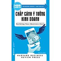 HBR Guide To - Chắp Cánh Ý Tưởng Kinh Doanh