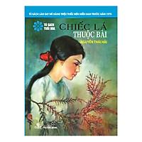 Chiếc Lá Thuộc Bài (Tủ Sách Tuổi Hoa - Hoa Xanh)
