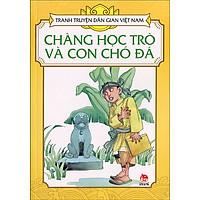Tranh Truyện Dân Gian Việt Nam - Chàng Học Trò Và Con Chó Đá