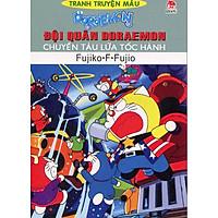 Đội Quân Doraemon - Chuyến Tàu Lửa Tốc Hành (Truyện Tranh Màu)