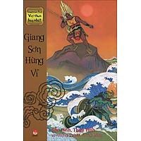 Truyện Cổ Tích Việt Nam Hay Nhất - Giang Sơn Hùng Vĩ