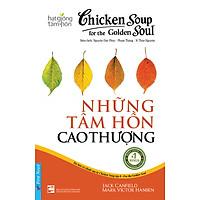 Chicken Soup For The Soul (Tập 8)  - Những Tâm Hồn Cao Thượng