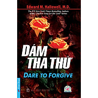 Dare To Forgive - Dám Tha Thứ