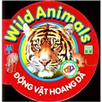 Từ Điển Anh - Việt Bằng Hình: Wild Animals - Động Vật Hoang Dã