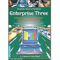 Tiếng Anh Trong Giao Dịch Thương Mại Quốc Tế (Enterprise Three) (Không CD)