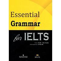 Essential Grammar For IELTS (Tái Bản)