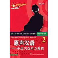 Giáo Trình Luyện Nghe Hán Ngữ - Tập 2 (Bản Dịch) (Kèm CD)