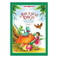 Alice Ở Xứ Sở Diệu Kỳ Và Alice Ở Thế Giới Trong Gương