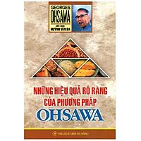 Những Hiệu Quả Rõ Ràng Của Phương Pháp Ohsawa