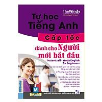 Tự Học Tiếng Anh Cấp Tốc (Kèm CD Hoặc Dùng App)