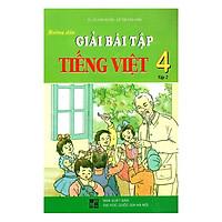 Hướng Dẫn Giải Bài Tập Tiếng Việt Lớp 4 - Tập 2 (Tái Bản)