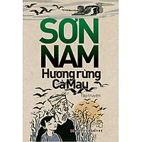 Sơn Nam - Hương Rừng Cà Mau