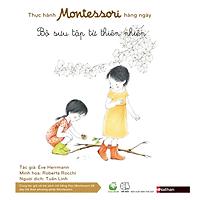 Thực Hành Montessori Hàng Ngày - Bộ Sưu Tập Từ Thiên Nhiên