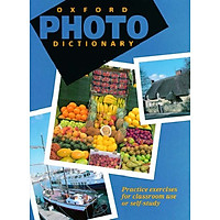 Oxford Photo Dictionary: Practice Exercises for Classroom Use or Self-study