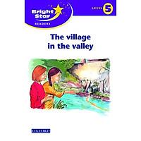 Bright Star Reader 5: The Village In The Valley