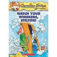 Watch Your Whiskers, Stilton! (Geronimo Stilton, No. 17)