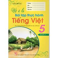 Vở Ô Li Bài Tập Thực Hành Tiếng Việt 5 (Quyển 2)
