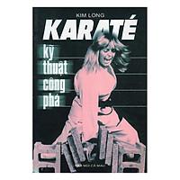 Karate - Kỹ Thuật Công Phá