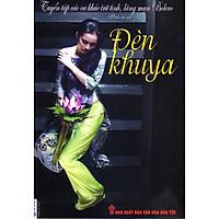 Tuyển Tập Các Ca Khúc Trữ Tình, Lãng Mạn Bolero - Đèn Khuya (Kèm CD)