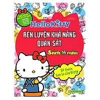 Hello Kitty - Rèn Luyện Khả Năng Quan Sát (Tô Màu)