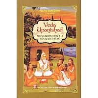 Veda Upanishad - Những Bộ Kinh Triết Lý Tôn Giáo Cổ Ấn Độ