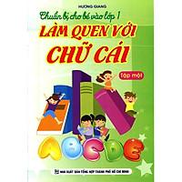 Chuẩn Bị Cho Bé Vào Lớp 1 - Làm Quen Với Chữ Cái - Bé Tô Chữ (Tập 1)