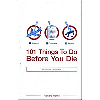 101 Things To Do Before You Die (Paperback)