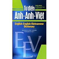 Từ Điển Anh - Anh - Việt  225.000 Từ
