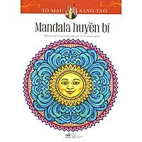 Tô Màu Sáng Tạo - Mandala Huyền Bí