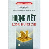 Cảo Thơm Trước Đèn - Hoàng Việt Long Hưng Chí