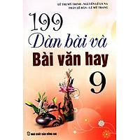 199 Dàn Bài Và Bài Văn Hay Lớp 9