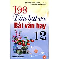 199 Dàn Bài Và Bài Văn Hay Lớp 12