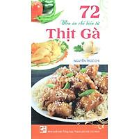 72 Món Ăn Chế Biến Từ Thịt Gà