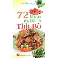 72 Món Ăn Chế Biến Từ Thịt Bò
