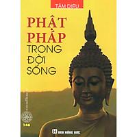 Phật Pháp Trong Đời Sống