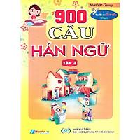 900 Câu Hán Ngữ (Tập 3)