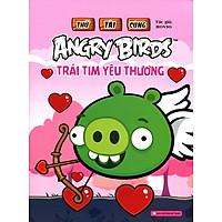 Thử Tài Cùng Angry Birds - Trái Tim Yêu Thương