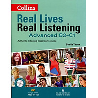 Real Lives Real Listening Advanced B2 - C1 (Kèm CD)