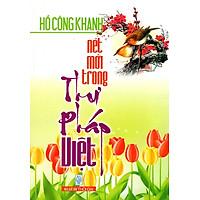 Nét Mới Trong Thư Pháp Việt