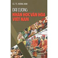 Đại Cương Nhân Học Văn Hóa Việt Nam