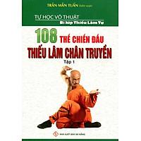 108 Thế Chiến Đấu Thiếu Lâm Chân Truyền (Tập 1)