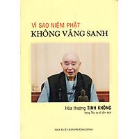 Vì Sao Niệm Phật Không Vãng Sanh