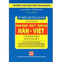 Từ Điển Hàn - Việt (Chuyên Ngành Doanh Nghiệp - Kinh Tế - Thương Mại) (Sách Bỏ Túi)