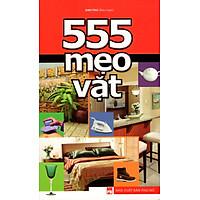 555 Mẹo Vặt (Huy Hoàng)