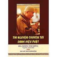Tín Nguyện Chuyên Trì Danh Hiệu Phật